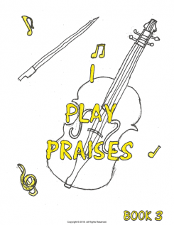 I Play Praises, Book 3 Cover